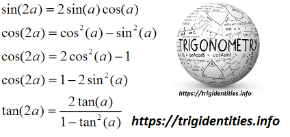 Trig Double Identities - Trignometric Double Angle Identities
